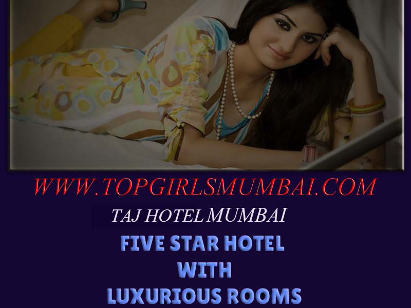 escort friendly Taj hotels in mumbai